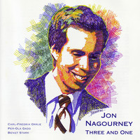 Jon Nagourney - Three and One