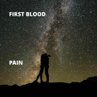 First Blood - Pain