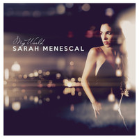 Sarah Menescal - My World