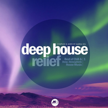 Various Artists - Deep House Relief Vol.1 (Best of Chill & Deep Atmospheric House Music)