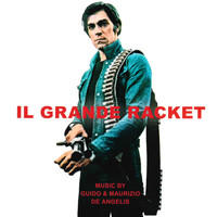 Guido & Maurizio De Angelis - Il grande racket (Original motion picture soundtrack)