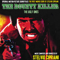 Stelvio Cipriani - The Bounty Killer (Original Motion Picture Soundtrack)
