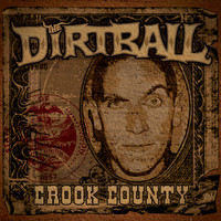 The Dirtball - Crook County (Explicit)
