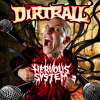 The Dirtball - Nervous System (Explicit)