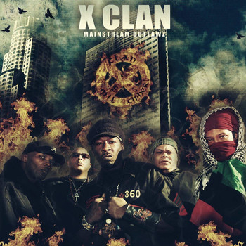 X-Clan - Mainstream Outlawz (Explicit)