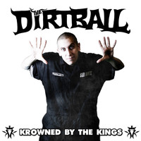 The Dirtball - Krowned by the Kings (Explicit)