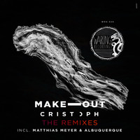 Cristoph - Make Out - The Remixes