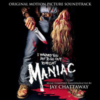 Jay Chattaway - Maniac (Original Motion Picture Soundtrack)