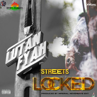 Lutan Fyah - Streets Locked - Single