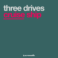 Three Drives - Cruise Ship
