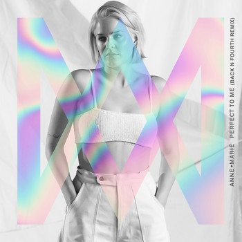 Anne-Marie - Perfect To Me (Back N Fourth Remix)