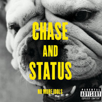Chase & Status - No More Idols (Deluxe [Explicit])
