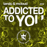 Tandu & McLoud - Addicted to You