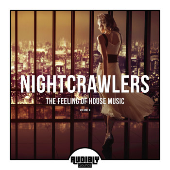 Various Artists - Nightcrawlers - The Feeling Of House Music, Vol. 4