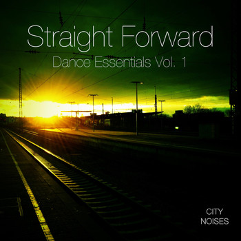Various Artists - Straight Forward - Dance Essentials, Vol. 1