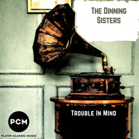 The Dinning Sisters - Trouble in Mind