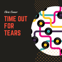 Chris Connor - Time Out for Tears