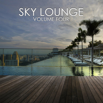 Various Artists - Sky Lounge, Vol.4 (BEST SELECTION OF LOUNGE & CHILL HOUSE TRACKS)