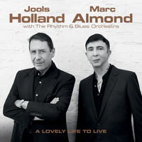 Jools Holland & Marc Almond - A Lovely Life to Live