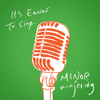 Minor Majority - It's Easier to Sing