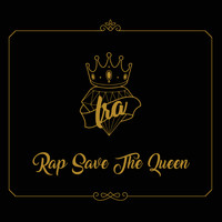 IRA - Rap Save The Queen (Explicit)