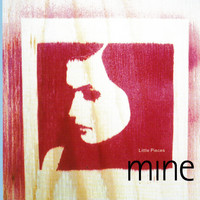 Mine - Little Pieces