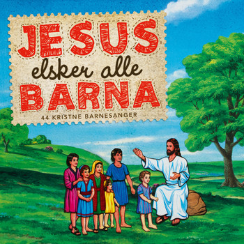 Various Artists - Jesus Elsker Alle Barna