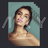 Ary - Childhood Dreams