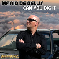 Mario De Bellis - Can you dig it