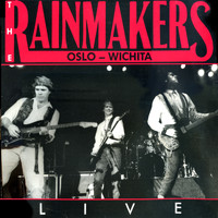 The Rainmakers - Oslo-Wichita (Live)