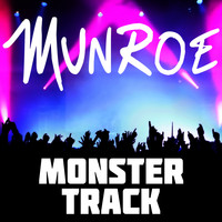Munroe - Monster Track
