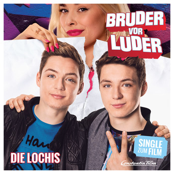 "Die Lochis - Bruder vor Luder (Music from the Movie ""Bruder vor Luder"")"