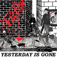 The Faction - Yesterday is Gone (Millennium Edition) (Explicit)