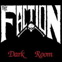 The Faction - Dark Room (Millennium Edition)