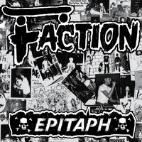 The Faction - Epitaph (Millennium Edition) (Explicit)