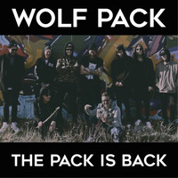 Wolfpack - Pack Is Back (Explicit)