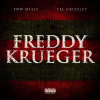 YNW Melly - Freddy Krueger (feat. Tee Grizzley) (Explicit)
