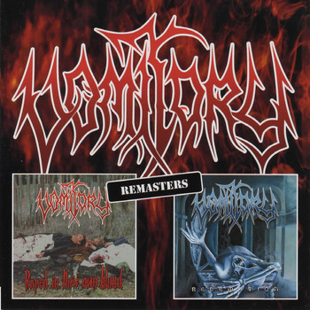 Vomitory - Raped in Their Own Blood & Redemption (Remasters)