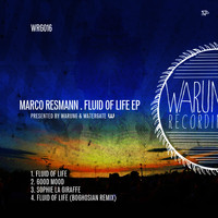 Marco Resmann - Fluid Of Life EP