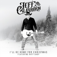 Jeff Clayborn - I'll Be Home for Christmas (feat. Katy Gaby)