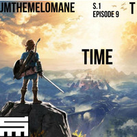 Jmthemelomane - Time (Explicit)