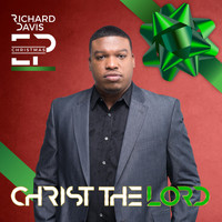 Richard Davis - Christ the Lord