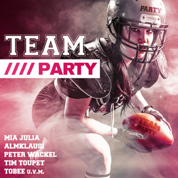 Various Artists - Team: Party