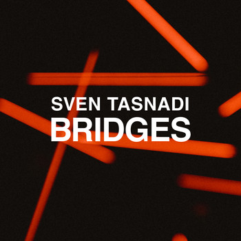Sven Tasnadi - Bridges