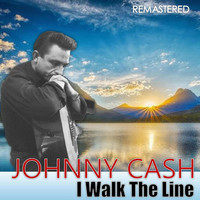 Johnny Cash - I Walk the Line (Remastered)
