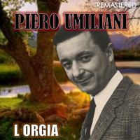 Piero Umiliani - L'Orgia (Remastered)