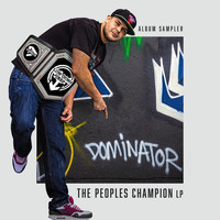 Dominator - The Peoples Champion Album Sampler