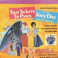 Joey Dee - Two Tickets to Paris