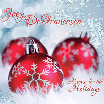 Joey Defrancesco - Home for the Holidays