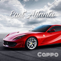 Cappo - East Atlanta (Explicit)